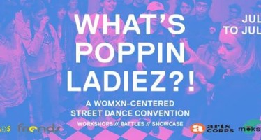 What's Poppin' Ladies?! – July 28-30